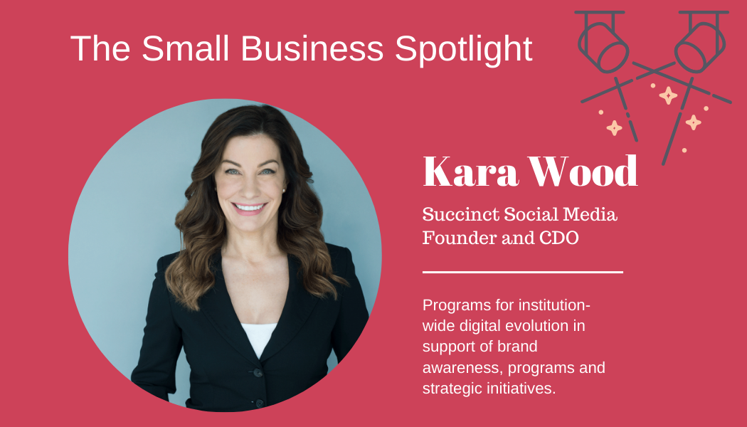 Small Business Spotlight – Kara Wood, Founder of Succinct Social Media