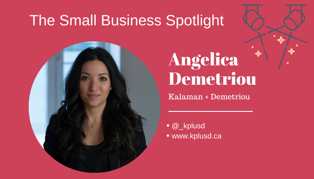 Small Business Spotlight – Angelica Demetriou of Kalaman + Demetriou
