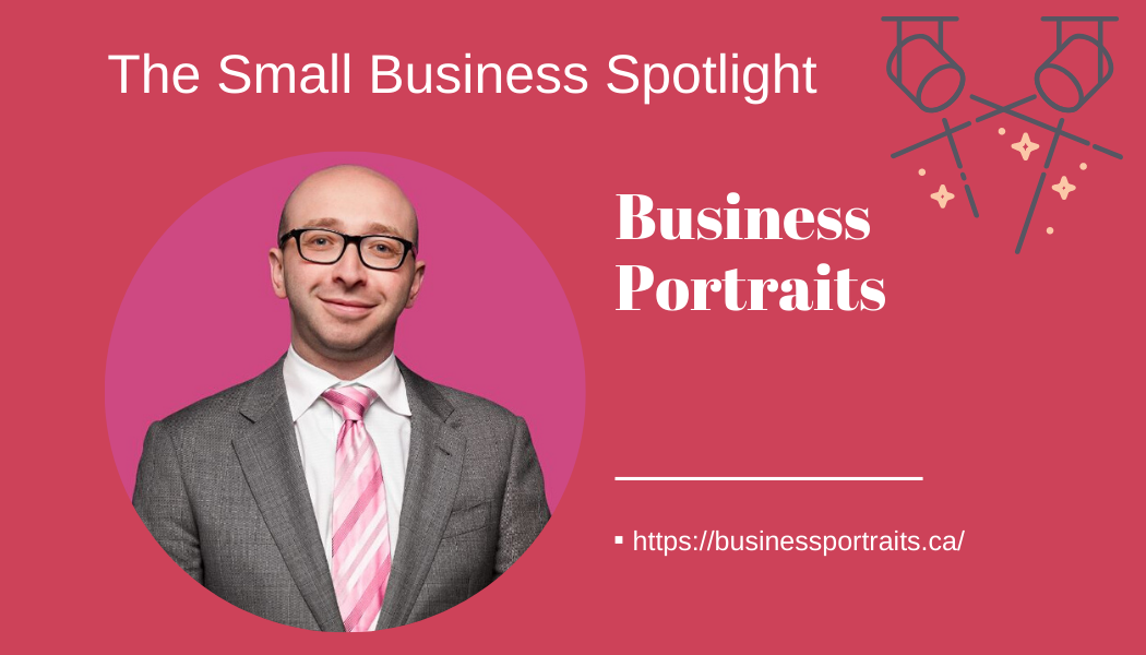 Small Business Spotlight – Businessportraits.ca